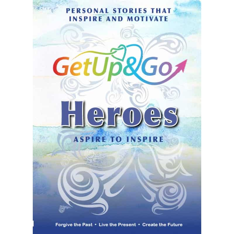 Get Up and Go Heroes - Aspire to Inspire